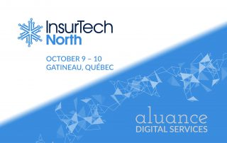 InsurTech North, October 9-10, Gatineau, Quebec